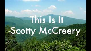 Gambar cover This Is It - Scotty McCreery (Lyrics)