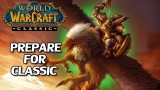 How To Prepare/What To Expect From World of Warcraft: Classic