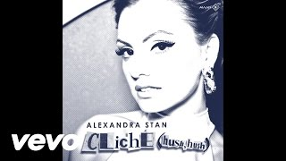 Alexandra Stan - Cliche (Hush Hush) | Reissue | (CD Completo | Full Album)