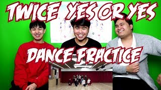 TWICE   YES OR YES DANCE PRACTICE REACTION (FUNNY FANBOYS)