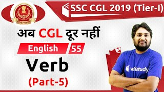 11:30 AM - SSC CGL 2019 (Tier-I) | English by Harsh Sir | Verb (Part-5)