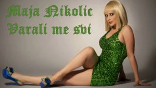 Maja Nikolic - Varali me svi - (Audio 1998) High Quality Mp3