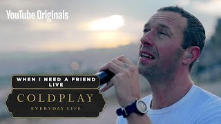 Coldplay - When I Need A Friend (Live in Jordan)