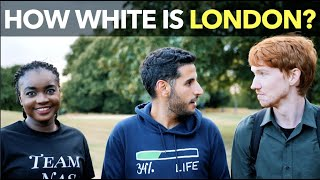 How White Is London?