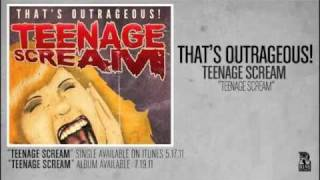 That's Outrageous! - Teenage Scream - YouTube