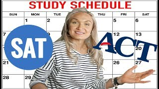 How to Study for the SAT and ACT: Study Schedule [2019]