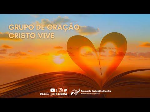Grupo de Oração Cristo Vive | 06/08/20