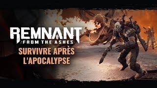 Survivre après l'apocalypse | Remnant: From the Ashes