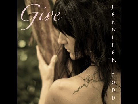 """Give"" - Jennifer Todd"