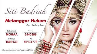 Gambar cover Siti Badriah - Melanggar Hukum (Official Audio Video)