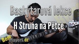 Video H struna na pětce - Baskytarové Lekce