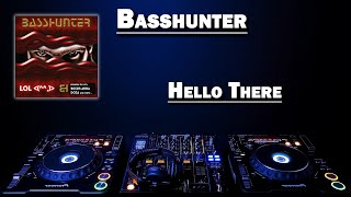 Hello There - Basshunter (HD)