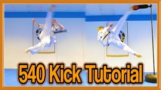Taekwondo 540 Kick Tutorial (With Drills to Learn Quickly) | GNT How to