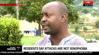 Residents  Say Attacks Are Not Xenophobia