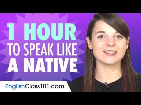 Download Do You Have 1 Hour? You Can Speak Like a Native English Speaker Mp4 HD Video and MP3