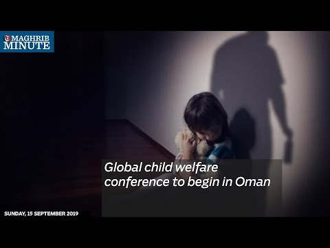 Global child welfare conference to begin in Oman