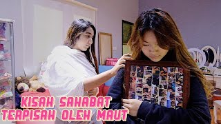 KISAH SAHABAT YANG TERPISAH OLEH MAUT (Short Horror Movie)