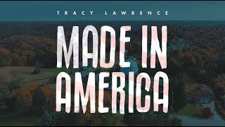 Tracy Lawrence   Made In America   Official Lyric Video