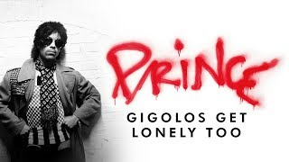 Prince   Gigolos Get Lonely Too (Official Audio)