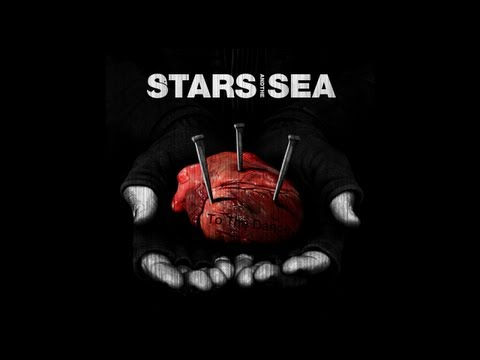 Stars and The Sea - To The Dance
