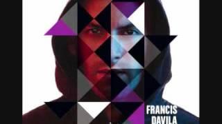 Francis Davila: Shine - 02.Life Can Be So Good!