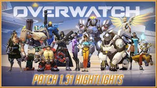OVERWATCH - NEW PATCH 1.31 Highlights Video 2018 (PC, PS4 & XB1) HD