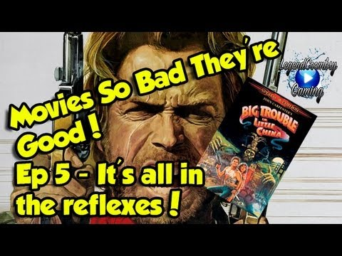 Film Night - Movies So Bad They're Good! Episode 5 - Big Trouble In Little China