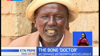 The Bone 'Doctor': Meet Joseph Leinene a traditional specialist in bone injuries