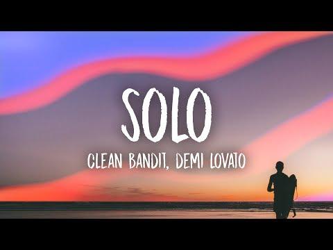 Clean Bandit - Solo (Lyrics) feat. Demi Lovato
