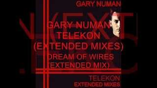 Gary Numan, I Dream Of Wires (Extended Mix).