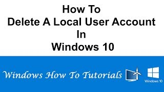 How To Delete A Local User Account In Windows 10