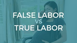 False Labor vs. True Labor - Childbirth Education