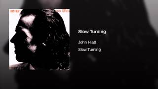 Slow Turning