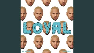 Loyal (West Coast Version)
