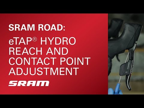 SRAM eTap Hydro Reach and Contact Point Adjustment