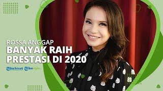 Penyanyi Rossa Anggap Berhasil Raih Banyak Prestasi di Tahun 2020