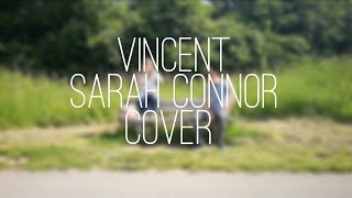 Vincent   Sarah Connor   Piano Cover   Musikvideo