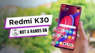 Redmi K30 - Flagship Killer 3.0?