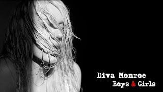 """Boy & Girls"" - Diva Monroe"