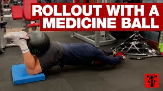 Rollout With A Medicine Ball