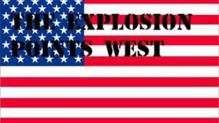 The Explosion - Points West