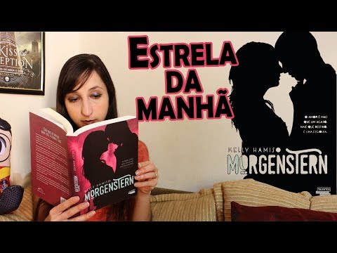 MORGENSTERN de Kelly Hamiso ??| Alegria Literária