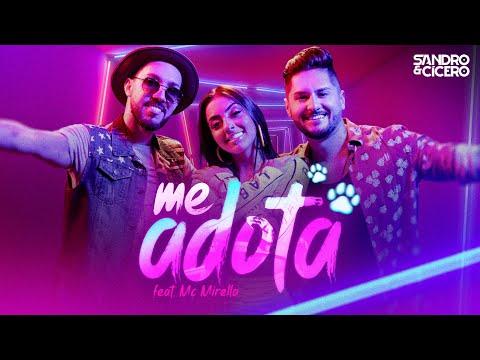 Sandro e Cícero - Me Adota (feat. MC Mirella)
