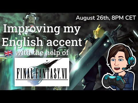 Improving my English accent 🇬🇧 (with the help of Final Fantasy VII 🎮) thumbnail