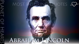 Abraham Lincoln Quotes that have Changed the World