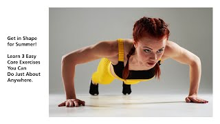 3 Easy Exercises to Tighten Your Core