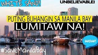 Puting Buhangin sa Manila Bay Lumitaw Na!