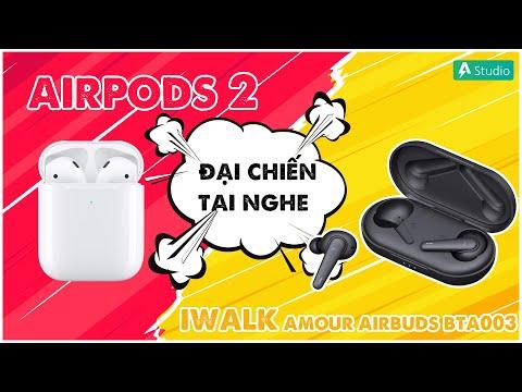 [Đại chiến tai nghe] Apple Airpods 2 vs iWalk Amour Airbuds BTA003| iWalk ăn đứt Airpods ???