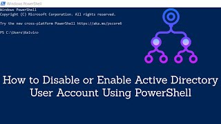 Basic PowerShell Training - How to Disable or Enable Active Directory User Account Using PowerShell
