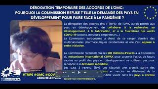 Pourquoi la Commission refuse la dérogation TRIPS qui aide les pays en développement face à la pandémie ?